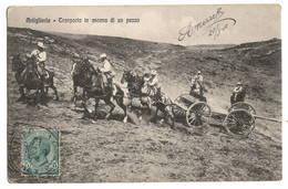 ITALIE - Militaria, Artigliera, Trasporto In Ascesa Di Un Pezzo (voir Descriptif) - Italie