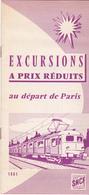 EXCURSIONS AU DEPART DE PARIS VOIR AU VERSO DESTINATIONS   ANNEE 1961 - Dépliants Touristiques