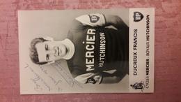 Francis DUCREUX Mercier BP Hutchinson Autographe Manuscrit Glacée - Cycling