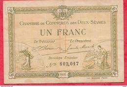 1 Franc Chambre De Commerce Des Deux Sèvres 1916  Dans L 'état (56) - Chambre De Commerce