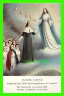 IMAGES RELIGIEUSES - JEANNE MANCE (1606-1673) - FONDATRICE DE L'HOTEL-DIEU DE MONTRÉAL - KGgo 15/59 - - Devotion Images