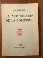 Carnets Secrets De La Politique - Jean-Raymond Tournoux - Books, Magazines, Comics
