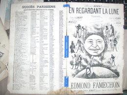 EN REGARDANT LA LUNE /EDMOND FAMECHON/ - Partitions Musicales Anciennes