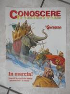 """Conoscere Insieme - Opuscolo - In Marcia! Eserciti E Popoli Che Hanno """"attraversato"""" La Storia - IL GIORNALINO - Livres, BD, Revues"""