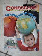 Conoscere Insieme - Opuscolo - Un Mondo Tutto Tondo - IL GIORNALINO - Livres, BD, Revues