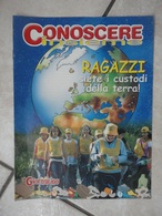 Conoscere Insieme - Opuscolo - Ragazzi Siete I Custodi Della Terra - Ecologia - IL GIORNALINO - Libri, Riviste, Fumetti