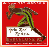 SUPER PIN'S OLYMPIQUE J.O BARCELONE 92 : ATHLETISME, Marie José PEREC Sur 200m Zamac Or, Signé STARPIN'S 3X3cm - Athletics