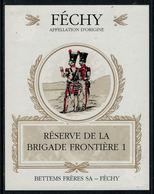 Rare // Etiquette De Vin // Militaire // Féchy, Réserve De La Brigade Frontière 1 - Militaire