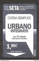 ITALIA - Biglietto Autobus Modena SETA Corsa Semplice URBANO INTEGRATO - Europe