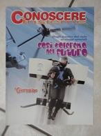 Conoscere Insieme - Opuscolo - Così Voleremo Nel Futuro - Dagli Scooter Del Cielo Ai Viaggi Spaziali -  IL GIORNALINO - Boeken, Tijdschriften, Stripverhalen