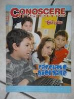 Conoscere Insieme - Opuscolo - Facciamo Un Giornale -  IL GIORNALINO - Books, Magazines, Comics