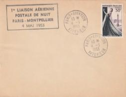 *** Lettre Premiere Liaison  *** Aérienne  Postale De Nuit PARIS  MONTPELLIER - Poste Aérienne