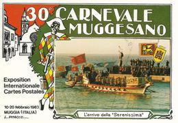 30° CARNEVALE MUGGESANO.CARTOLINA VIAGGIATA DA VENEZIA CON LA SERENISSIMA  PER MUGGIA-TRIESTE NEL 1983.BELLA. - Carnevale