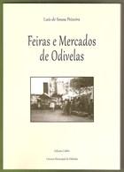 Odivelas - Feiras E Mercados De Odivelas. Lisboa. - Books, Magazines, Comics