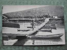 CONGO BELGE - PASSAGE DE LA KAGERA TRAVERSEE DE LA RUWUWU ( 2 Scans ) - Unclassified