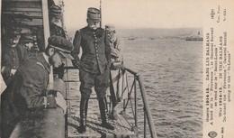 Rare Cpa Dans Les Balkans A Bord De La Provence Le Général Sarrail - 1914-18