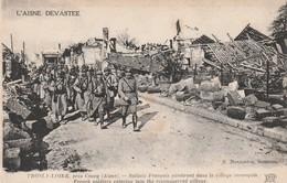 Rare Cpa Soldats Français Entrant De Le Village De Trosly-Loire Dans L'Aisne - 1914-18