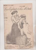 (GEO1)les Enfants & Les Mères ,paroles JULES JOUY,   THERESA , Musique HENRI CHATAU Illustration WILLETTE - Partitions Musicales Anciennes
