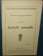 Ecole Spéciale Militaire.Instruction Technique Automobile.Tome III.Electricité Automobile.70 Pages - French