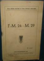 Ecole Spéciale Militaire Et Ecole Inter- Armes.F.M 24 - M.29.28 Pages - French