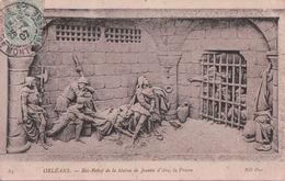 ORLÉANS Bas Relief De La Statue De Jeanne D'Arc, La Prison - Orleans