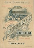 31 TOULOUSE CARTE DE VISITE PUBLICITE GRAND HOTEL CAPOUL NOUGUE BAINS HYDROTHERAPIE HAUTE GARONNE - Cartes De Visite