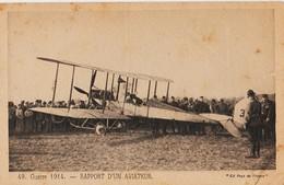 CPA RAPPORT D'UN AVIATEUR GUERRE DE 1914 - War 1914-18
