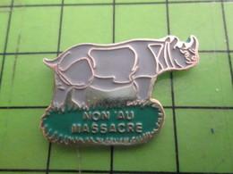317 Pins Pin's / Rare Et De Belle Qualité  THEME : ANIMAUX / RHINOCEROS NON AU MASSACRE - Animals