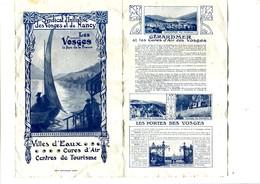 Dépliant Touristique LES VOSGES Syndicat D'Initiative Des Vosges Et De Nancy (8 Pages) - Dépliants Touristiques
