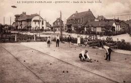 CPA - N - PAS DE CALAIS - LE TOUQUET PARIS PLAGE - QUENTOVIC - STADE DE LA BOULE FERREE - Le Touquet