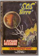 Fleuve Noir Anticipation N° 55. S.O.S Terre.  Richard Bessières. - Fleuve Noir