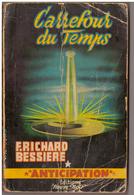 Fleuve Noir Anticipation N° 111. Carrefour Du Temps.  Richard Bessières. - Fleuve Noir