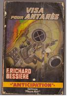 Fleuve Noir Anticipation N° 222. Visa Pour Antarès.  Richard Bessières. - Fleuve Noir