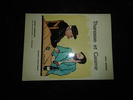18-12 - Thanasse Et Casimir Histoire Locale Treignes Viroinval Arthur Masson Illustration Sanspoux édition 73 Vander - Livres, BD, Revues