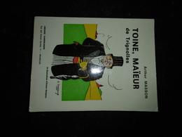 18-12 - Toine Maîeur Trignolles Histoire Locale Treignes Viroinval Arthur Masson Illustration Sanspoux édition 73 Vander - Livres, BD, Revues