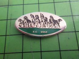615b Pins Pin's / Rare Et De Belle Qualité  THEME : ANIMAUX / SC OISE MEUTE DE CHIENS DE CHASSE - Animals