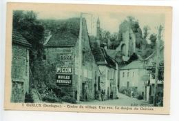 Carlux Centre Du Village Une Rue (pubs Petite Gironde, Suze, Picon, Renault) - France