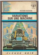 Fleuve Noir Anticipation N° 482. Variations Sur Une Machine. Richard Bessières. - Fleuve Noir