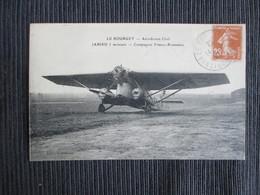 LE BOURGET Aerodrome Civil - JABIRU 3 Moteurs - Compagnie Franco Roumaine - Philatélie 1927 - ROUMANIE - 1919-1938: Between Wars