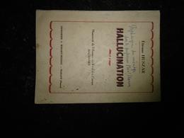 18-12/1 - Hallucination Manuscrit De L'homme Du Fonds Des Camps Haltinnes Etienne Huszar Imprimerie Bodart Maillen - Poëzie