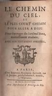 LE CHEMIN DU CIEL PLUS COURT CHEMIN POUR ALLER A DIEU PAR CARDINAL BONA PARIS 1738 - Libros, Revistas, Cómics