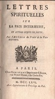 LETTRES SPIRITUELLES SUR PAIX INTERIEURE SUJET PIETE PARIS 1766 - Libros, Revistas, Cómics