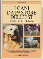 I Cani Da Pastore Dell'est - Sergio Zavattaro - Libri, Riviste, Fumetti