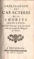 EXPLICATION CARACTERES CHARITE SELON S. PAUL  BRUXELLES  1735 - Libros, Revistas, Cómics