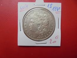 U.S.A 1 DOLLAR 1881 ARGENT  QUALITE : VOIR PHOTOS ! - Émissions Fédérales
