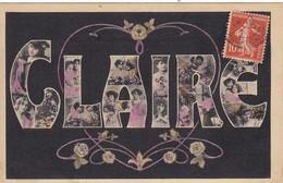 """CARTE FANTAISIE. CPA. PRENOM.  """"CLAIRE"""" . FEMMES DANS LES LETTRES. ANNÉE 1910 + TEXTE - Prénoms"""