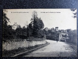 SAINTE LUCE Sur Loire Arrivée Par La Route De Nantes Inférieure Atlantique 44 Ecrite Circulée - Other Municipalities