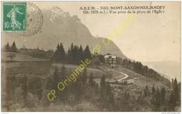 74. MONT SAXONNEX ANDEY . Vue Prise De La Place De L'église . - France