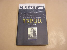 IEPER 14 18 Oorlog Guerre 1914 1918 Ypres Ramskapelle Mesen Infanterie Belgique België Landmacht British French Army - War 1914-18