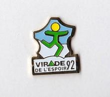 PIN S CARTE DE FRANCE VIRADE DE L ESPOIR 92 - Medical